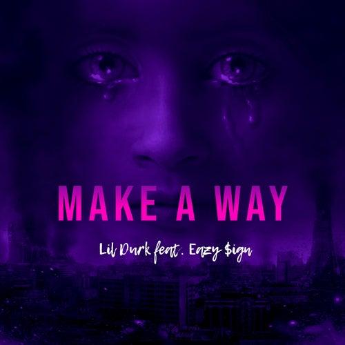 Make a Way by Lil Durk