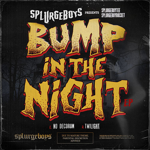 Bump in the Night by Splurgeboys