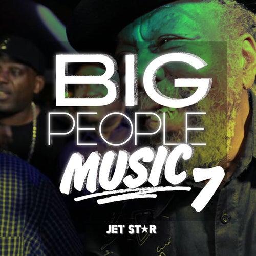 Big People Music Volume 7 by Various Artists