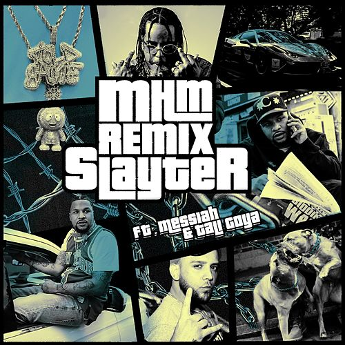 MHM (Messiah & Tali Goya Remix) by Slayter