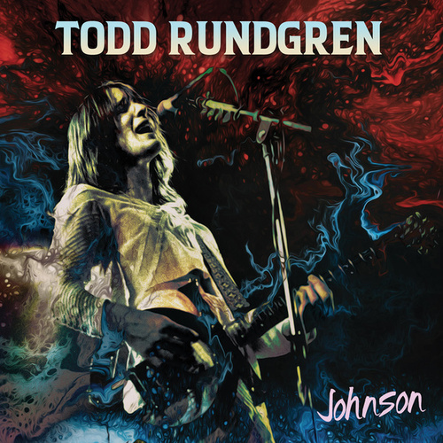 Todd Rundgren's Johnson by Todd Rundgren