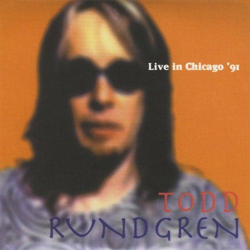 Live in Chicago '91 by Todd Rundgren