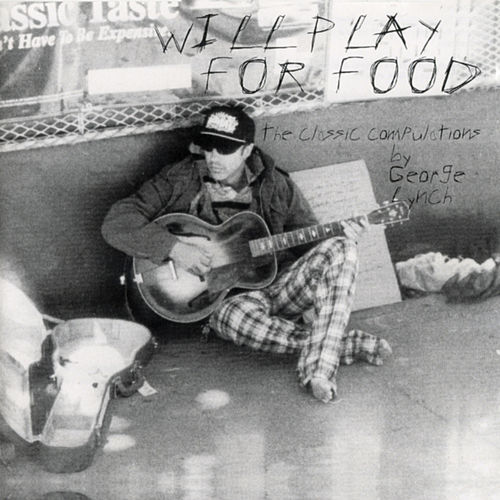 Will Play for Food de George Lynch