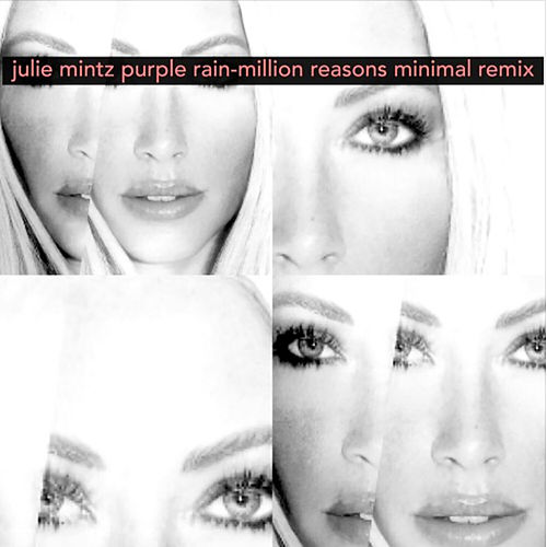 Purple Rain/Million Reasons (Minimal Remix) de Julie Mintz