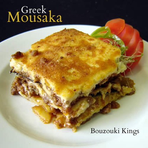Greek Mousaka by Bouzouki Kings