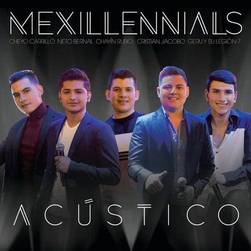 Mexillennials Acústico by Various Artists