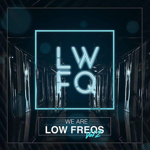 We Are Low Freqs, Vol. 2 by Various