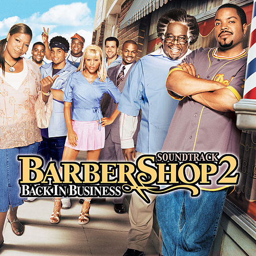 Barbershop 2: Back In Business (Original Motion Picture Soundtrack) by Various Artists
