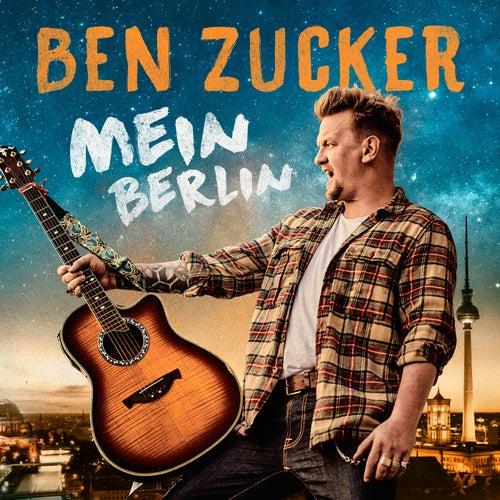 Mein Berlin by Ben Zucker