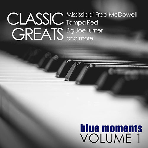 Classic Greats: Blue Moments, Volume 1 by Various Artists