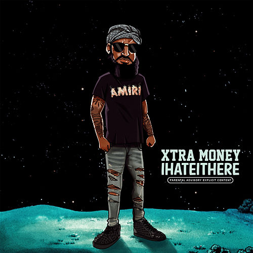 IHateItHere by Xtra Money