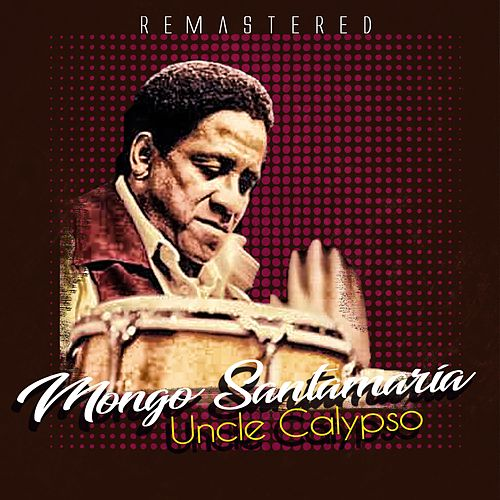 Uncle Calypso de Mongo Santamaria