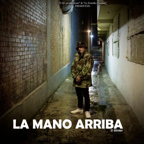 La Mano Arriba by Blinker