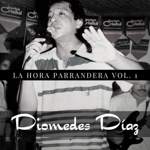 La Hora Parrandera, Vol. 1 von Diomedes Diaz