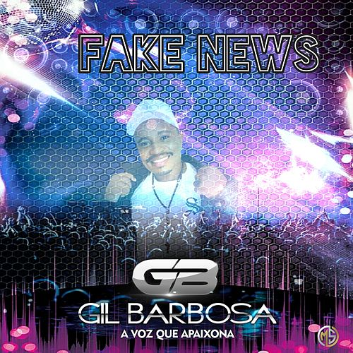 Fake News by Gil Barbosa