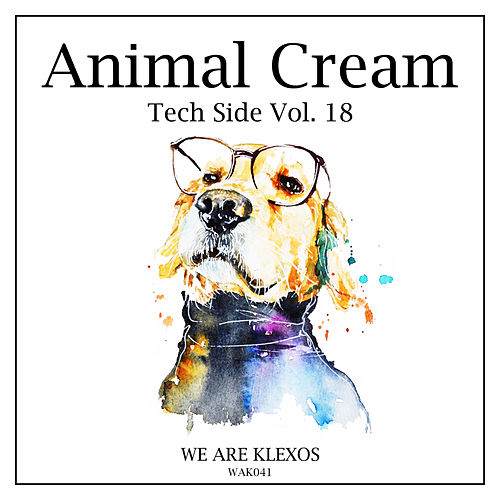 Animal Cream Tech Side, Vol. 18 de Various