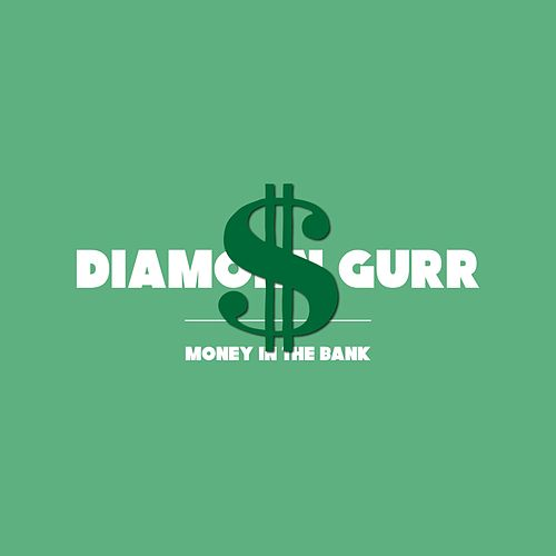 Money in the Bank de Diamonn Gurr