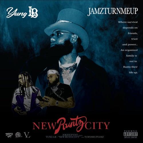 New Runtz City by Yung Lb