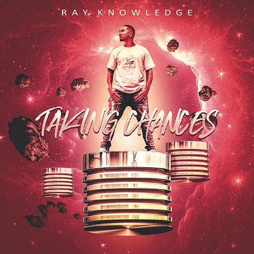 Taking Chances by Ray Knowledge