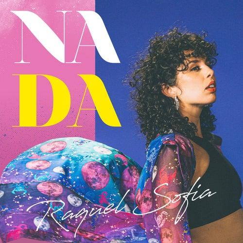 Nada by Raquel Sofía