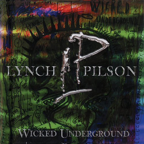 Wicked Underground de George Lynch