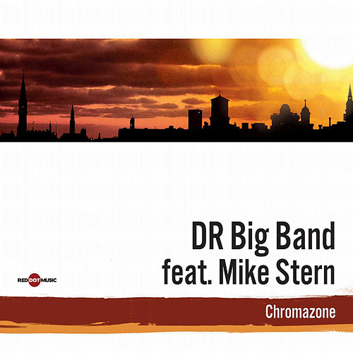 Chromazone von DR Big Band