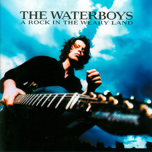 A Rock in the Weary Land de The Waterboys