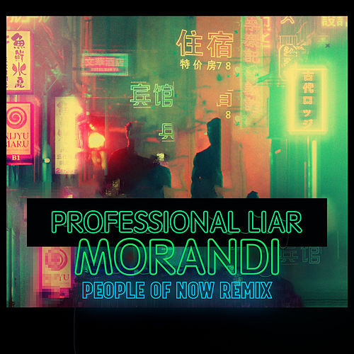 Professional Liar (People of Now Remix) de Morandi