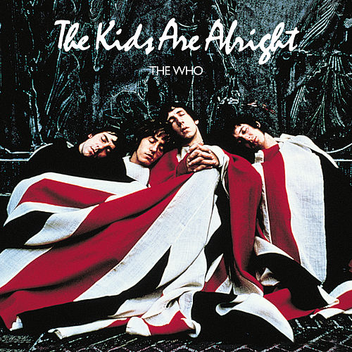 The Kids Are Alright von The Who