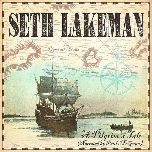 A Pilgrim's Tale (Narrated by Paul McGann) by Seth Lakeman