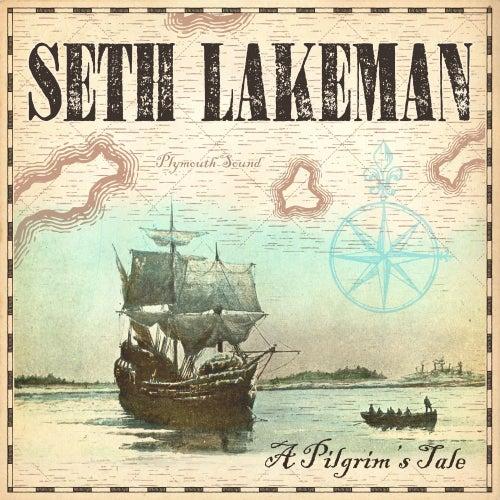 A Pilgrim's Tale by Seth Lakeman