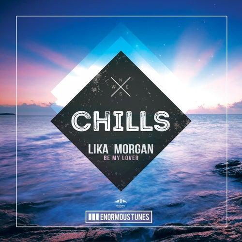 Be My Lover by Lika Morgan