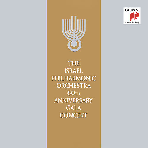 The Israel Philharmonic Orchestra 60th Anniversary Gala Concert von Zubin Mehta