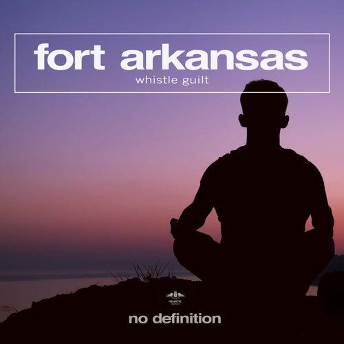 Whistle Guilt by Fort Arkansas
