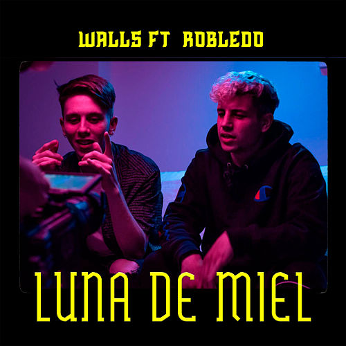 Luna de Miel by Walls
