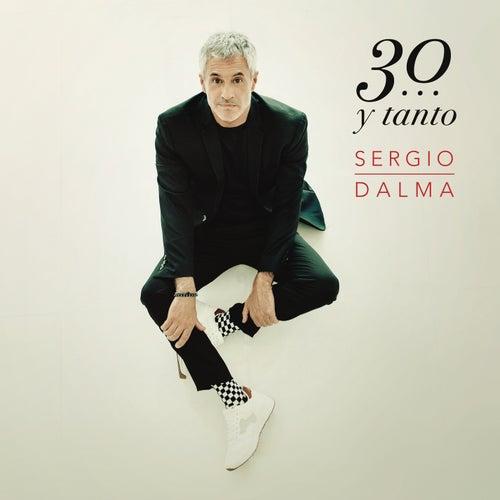 Sergio Dalma 30...y Tanto von Sergio Dalma