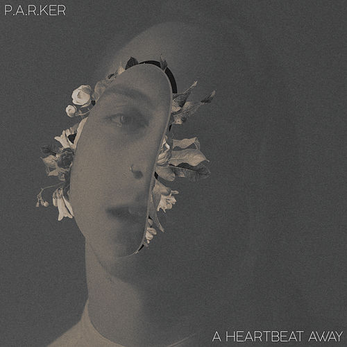 A Heartbeat Away by Parker!