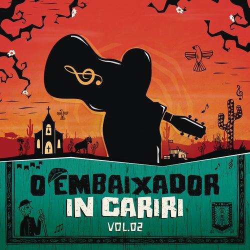 O Embaixador in Cariri - Vol. 2 (Ao Vivo) von Gusttavo Lima