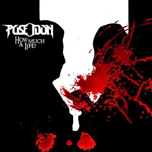 How Much a Life? de Poseidon