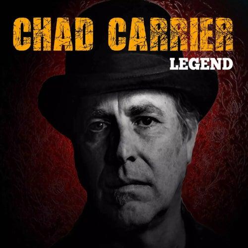 Legend de Chad Carrier