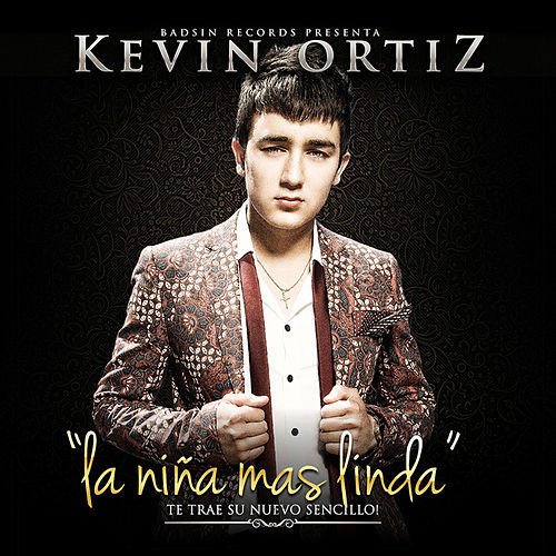 La Niña Mas Linda - Single by Kevin Ortiz