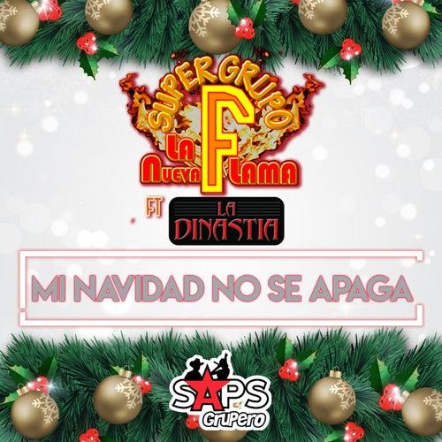 Mi Navidad No Se Apaga von Super Grupo F la Nueva Flama