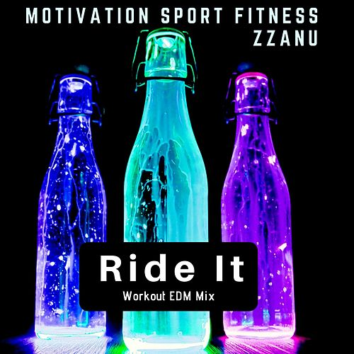 Ride It (Workout EDM Mix) de Motivation Sport Fitness
