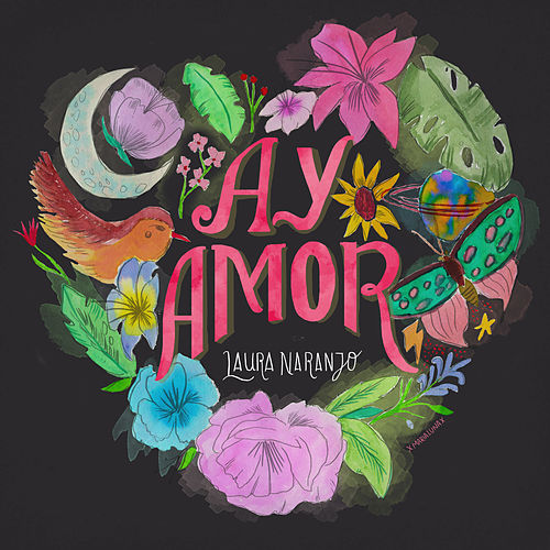 Ay amor by Laura Naranjo