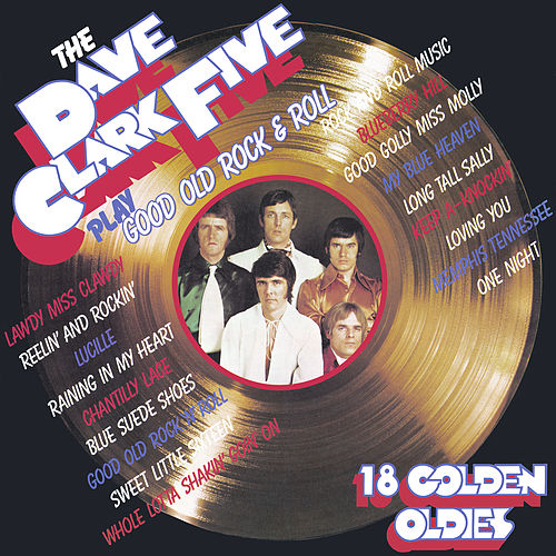 Play Good Old Rock 'N' Roll (2019 - Remaster) by The Dave Clark Five