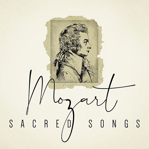 Mozart Sacred Songs by Various Artists