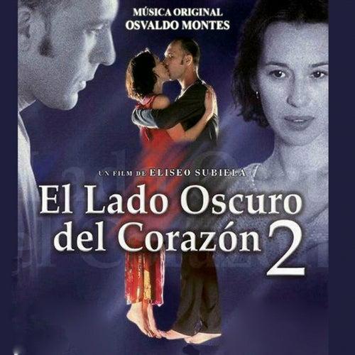 El Lado Oscuro del Corazón 2 -BSO- by Various Artists