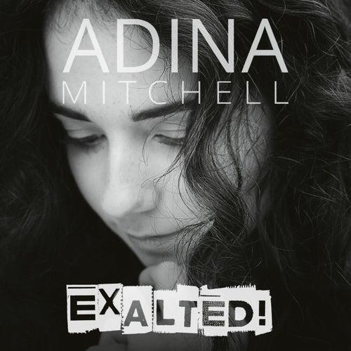 Exalted! von Adina Mitchell