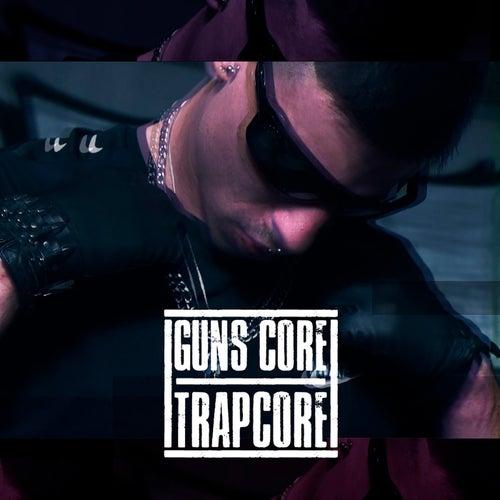 Trapcore von Guns