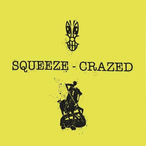 Crazed de Squeeze